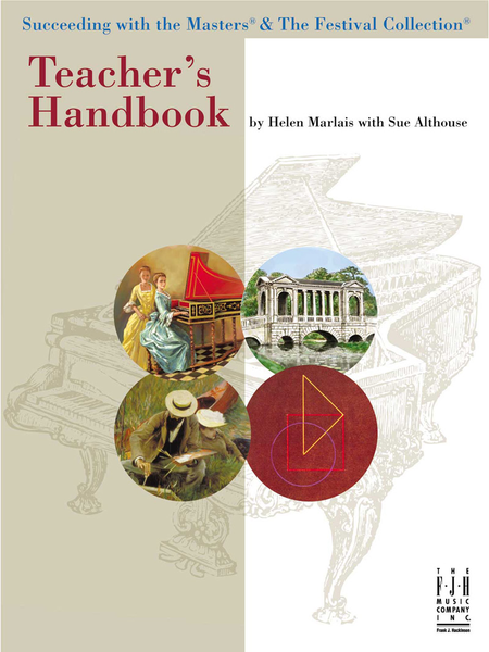 Teacher's Handbook for Succeeding with the Masters! & The Festival Collection!