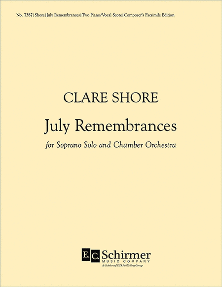 July Remembrances (Piano/Vocal Score)