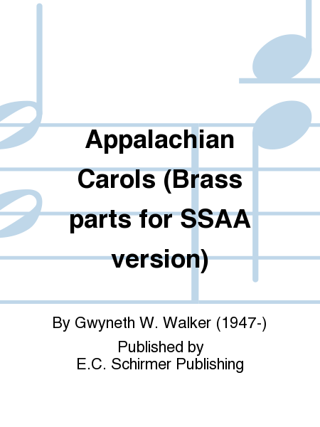 Appalachian Carols (Brass parts for SSAA version)