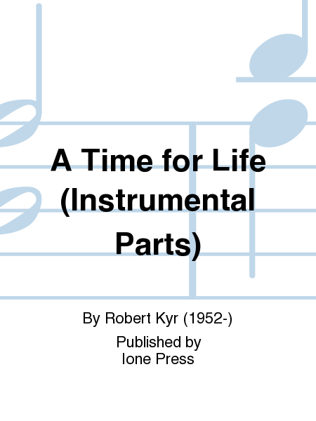 A Time for Life (Instrumental Parts)