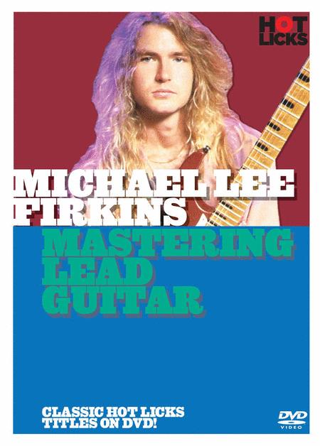 Michael Lee Firkins - Mastering Lead Guitar