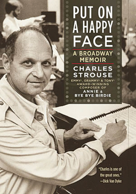Put on a Happy Face - A Broadway Memoir