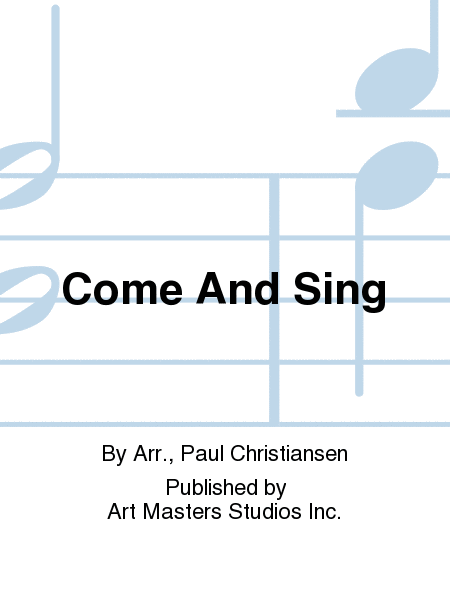 Come And Sing