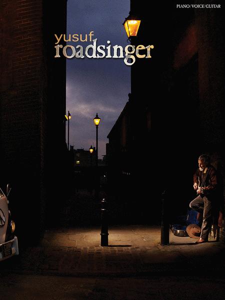 Yusuf Islam - Roadsinger (To Warm You Through the Night)