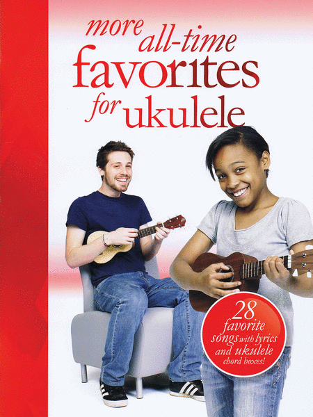 More All-Time Favorites for Ukulele