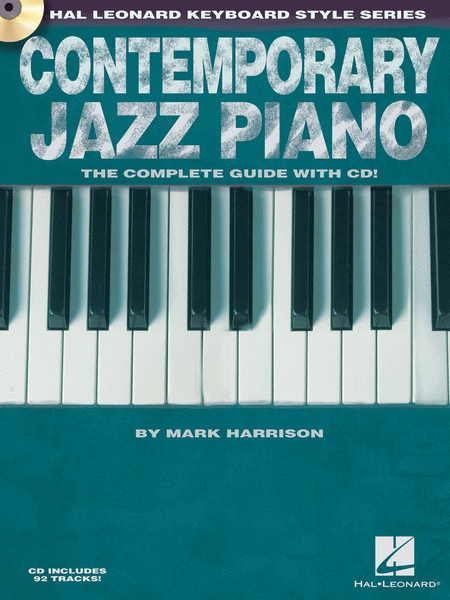 Contemporary Jazz Piano - The Complete Guide with CD!