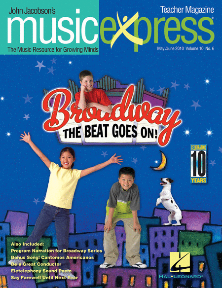Broadway! The Beat Goes On Vol. 10 No. 6