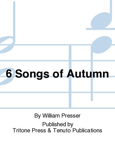 6 Songs of Autumn