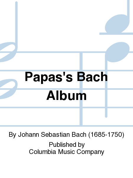 Papas'S Bach Album