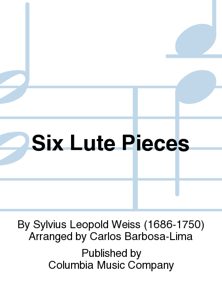 Six Lute Pieces