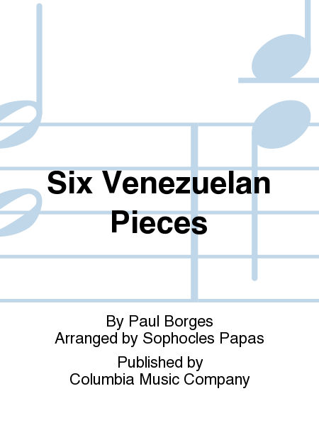 Six Venezuelan Pieces