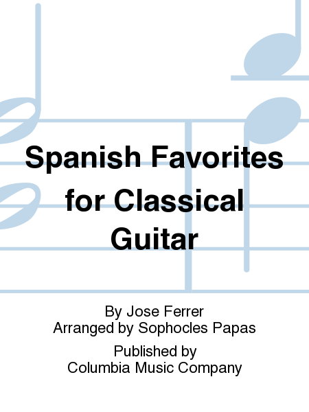 Spanish Favorites for Classical Guitar