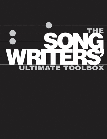 The Songwriter's Ultimate Toolbox 3-Book Boxed Set