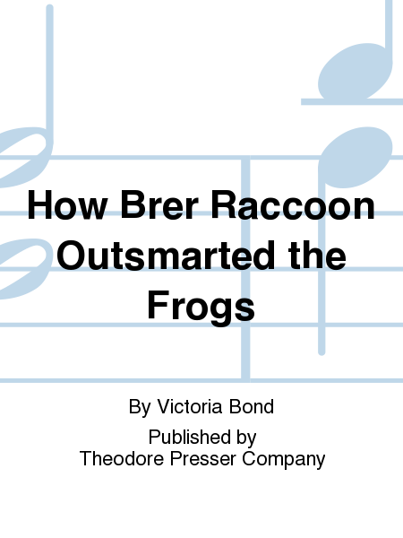 How Brer Raccoon Outsmarted The Frogs