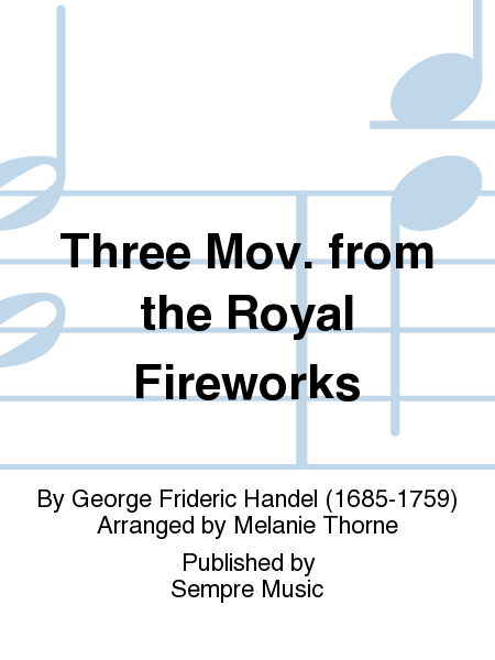 Three Mov. from The Royal Fireworks