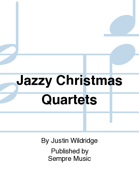 Jazzy Christmas Quartets