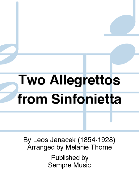 Two Allegrettos from Sinfonietta