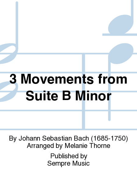3 Movements from Suite B Minor
