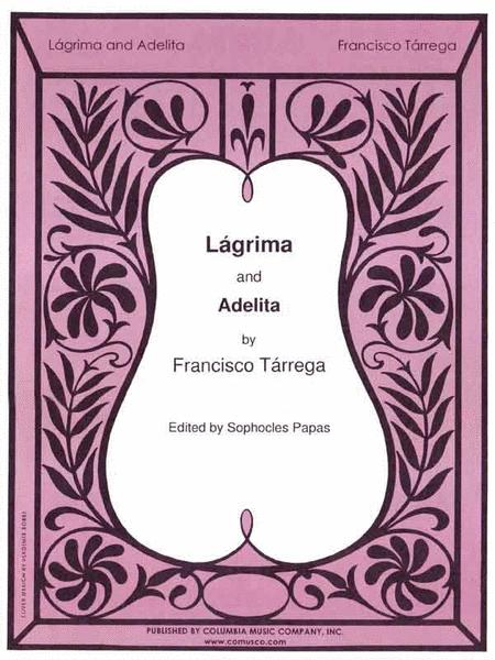 Lagrima and Adelita