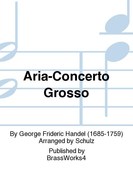 Aria-Concerto Grosso