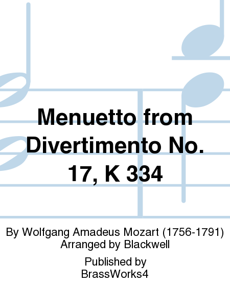 Menuetto from Divertimento No. 17, K 334