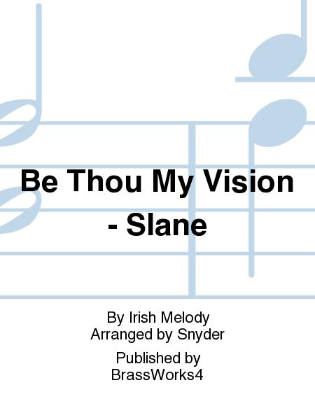 Be Thou My Vision - Slane