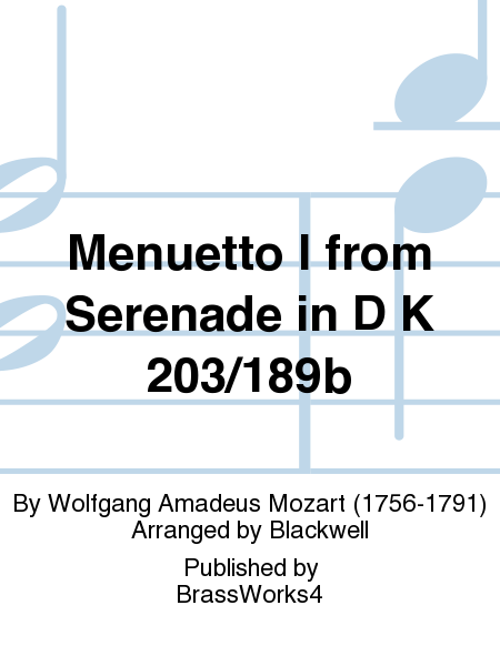 Menuetto I from Serenade in D K 203/189b