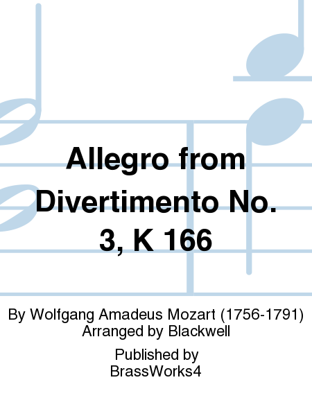 Allegro from Divertimento No. 3, K 166