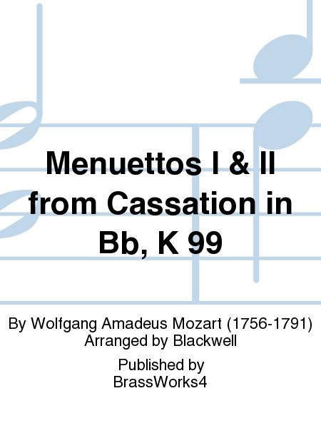 Menuettos I & II from Cassation in Bb, K 99