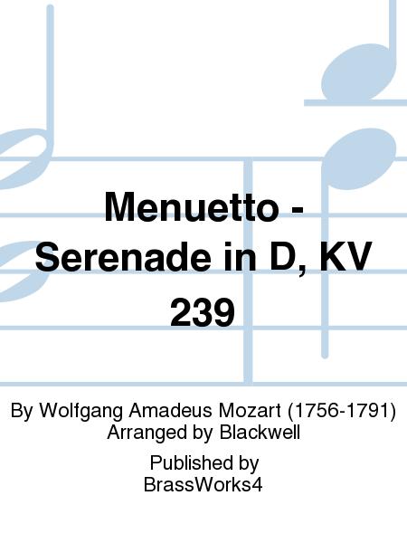 Menuetto - Serenade in D, KV 239