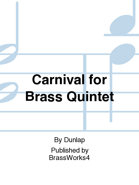 Carnival for Brass Quintet