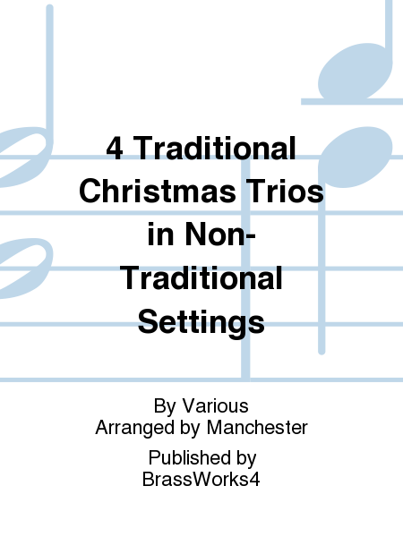 4 Traditional Christmas Trios in Non-Traditional Settings