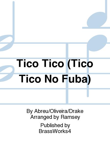 Tico Tico (Tico Tico No Fuba)