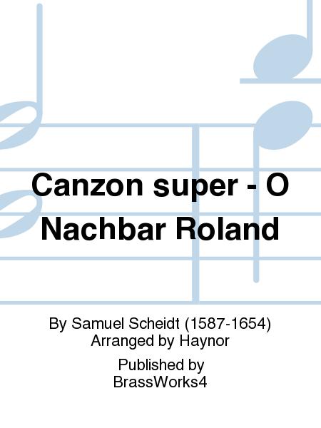 Canzon super - O Nachbar Roland