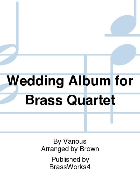 Wedding Album for Brass Quartet