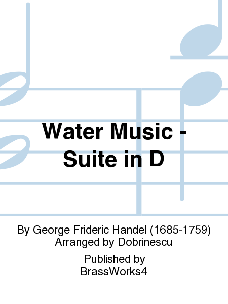 Water Music - Suite in D