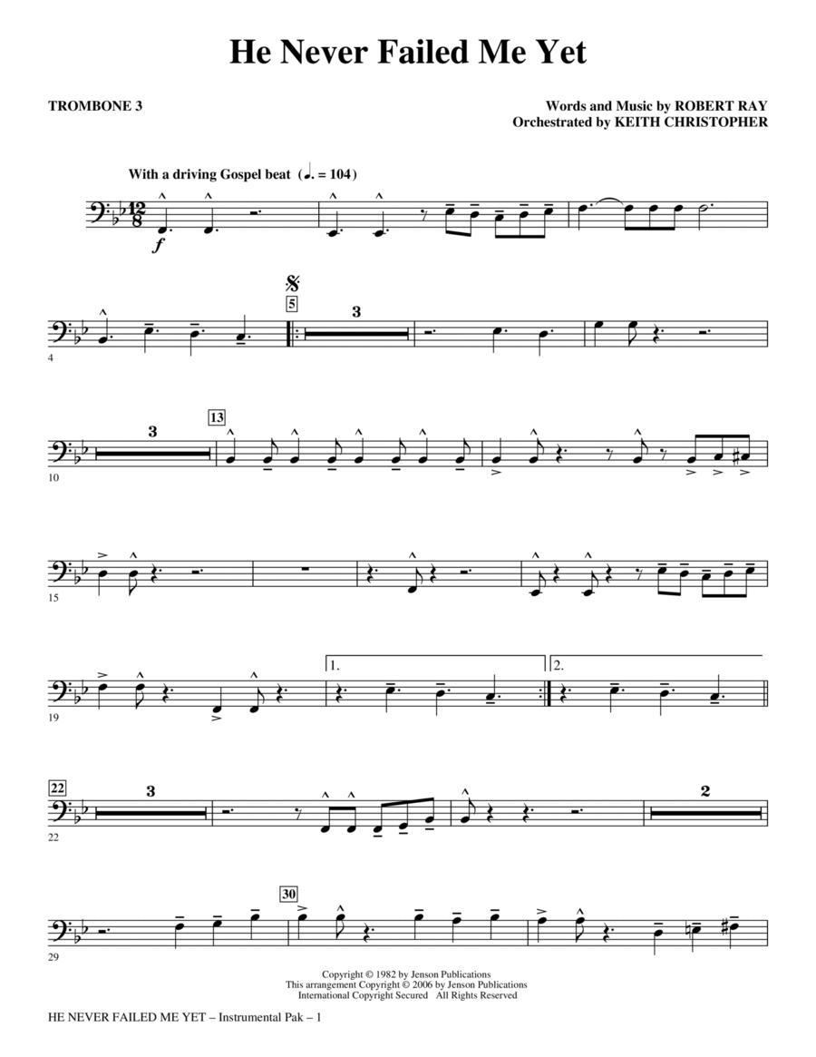 He Never Failed Me Yet - Trombone 3