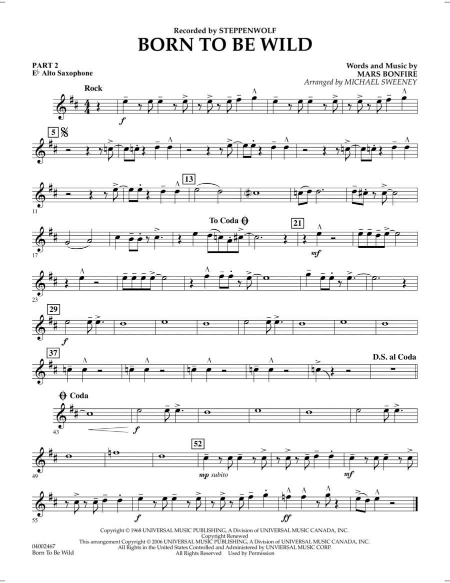 Born to Be Wild - Pt.2 - Eb Alto Saxophone