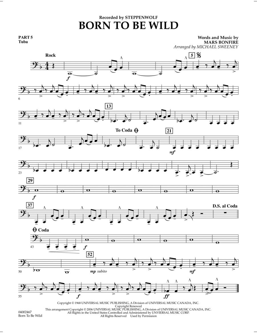 Born to Be Wild - Pt.5 - Tuba
