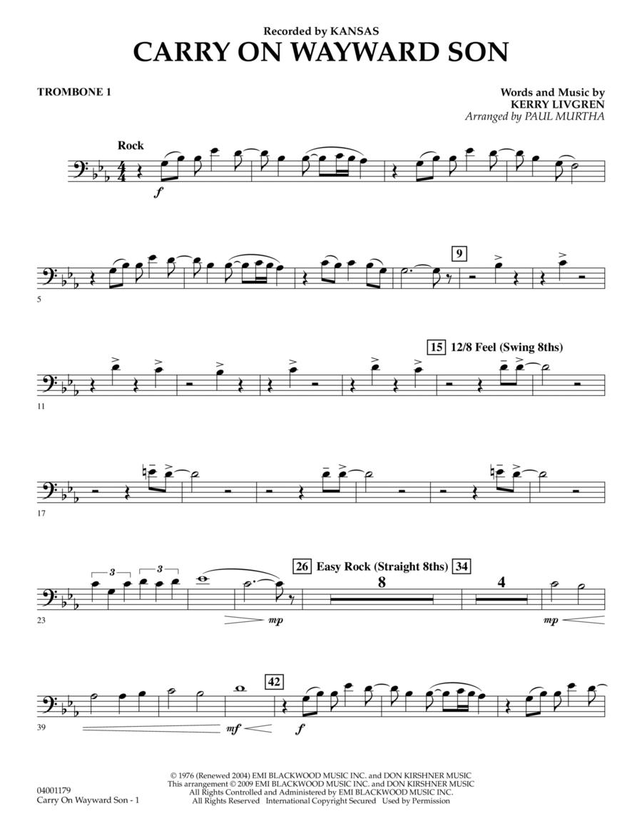 Carry On Wayward Son - Trombone 1