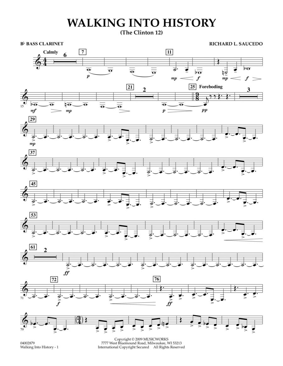 Walking into History (The Clinton 12) - Bb Bass Clarinet