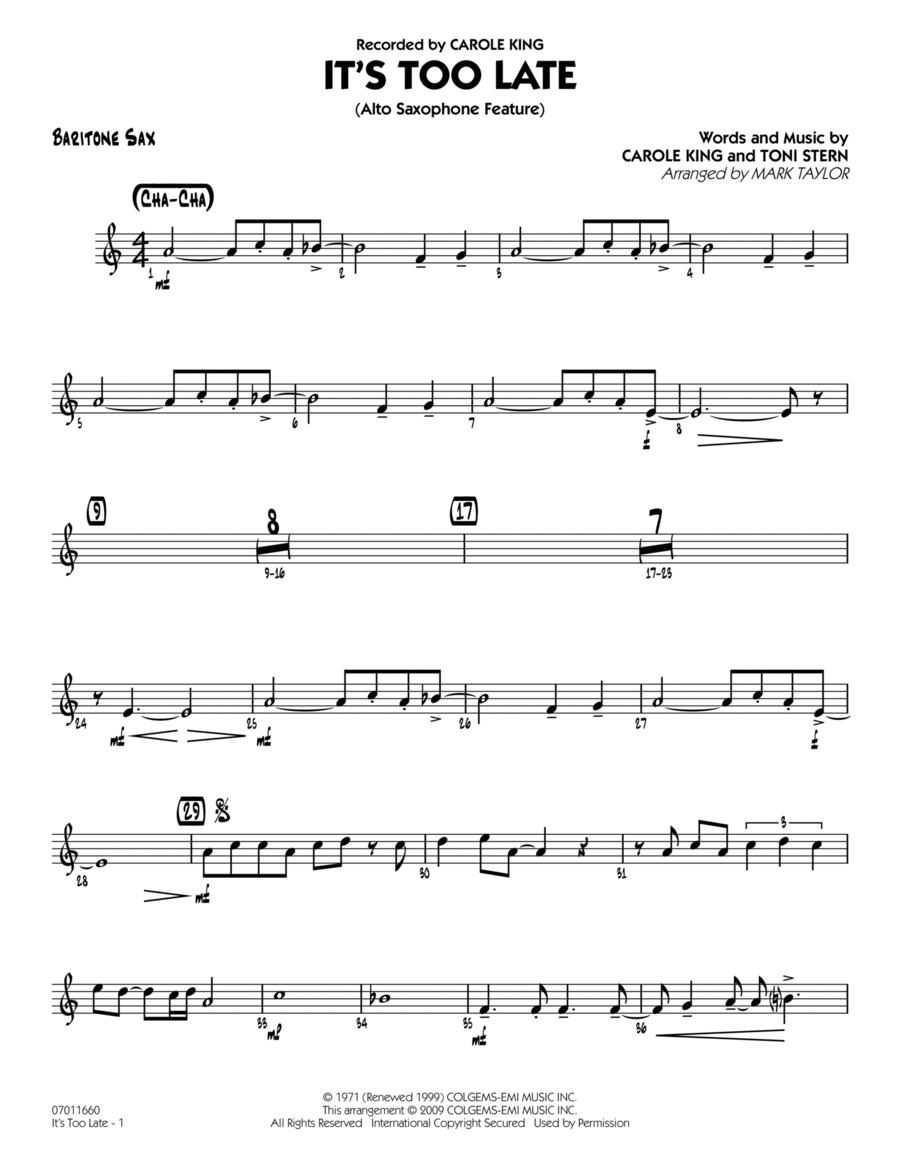 It's Too Late (Alto Saxophone Feature) - Baritone Sax