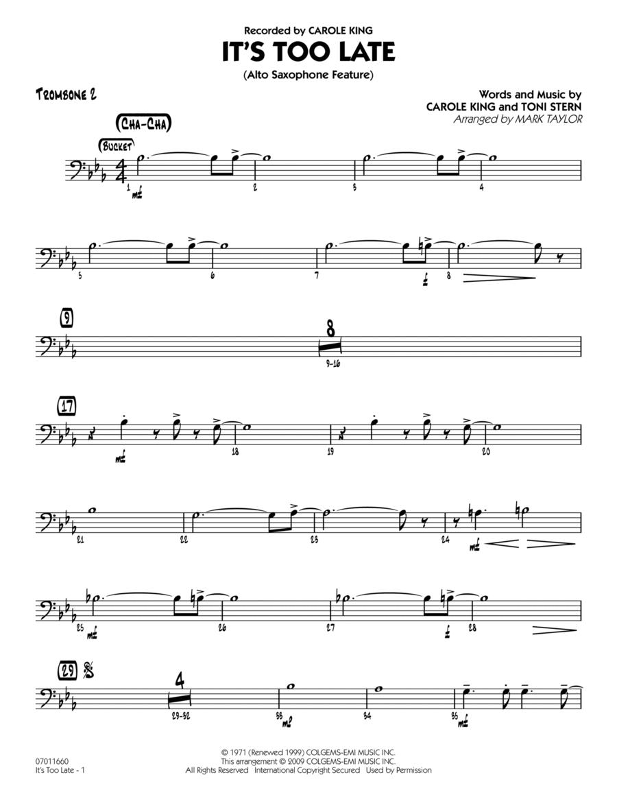 It's Too Late (Alto Saxophone Feature) - Trombone 2
