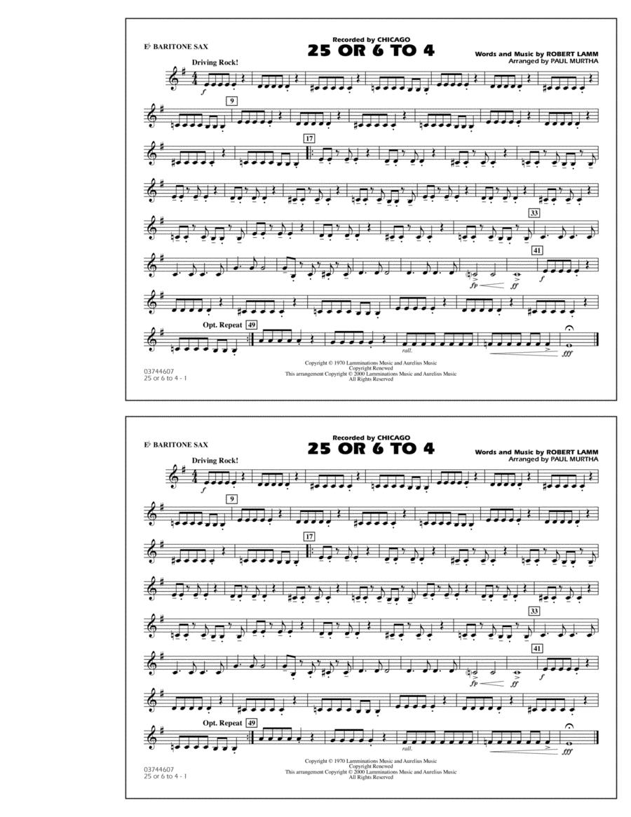 25 Or 6 To 4 - Eb Baritone Sax