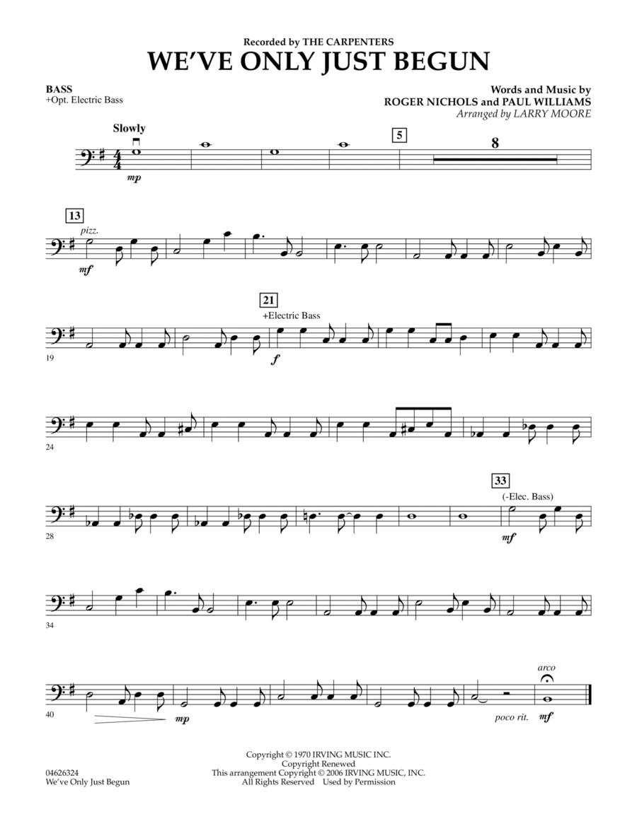 We've Only Just Begun - String Bass