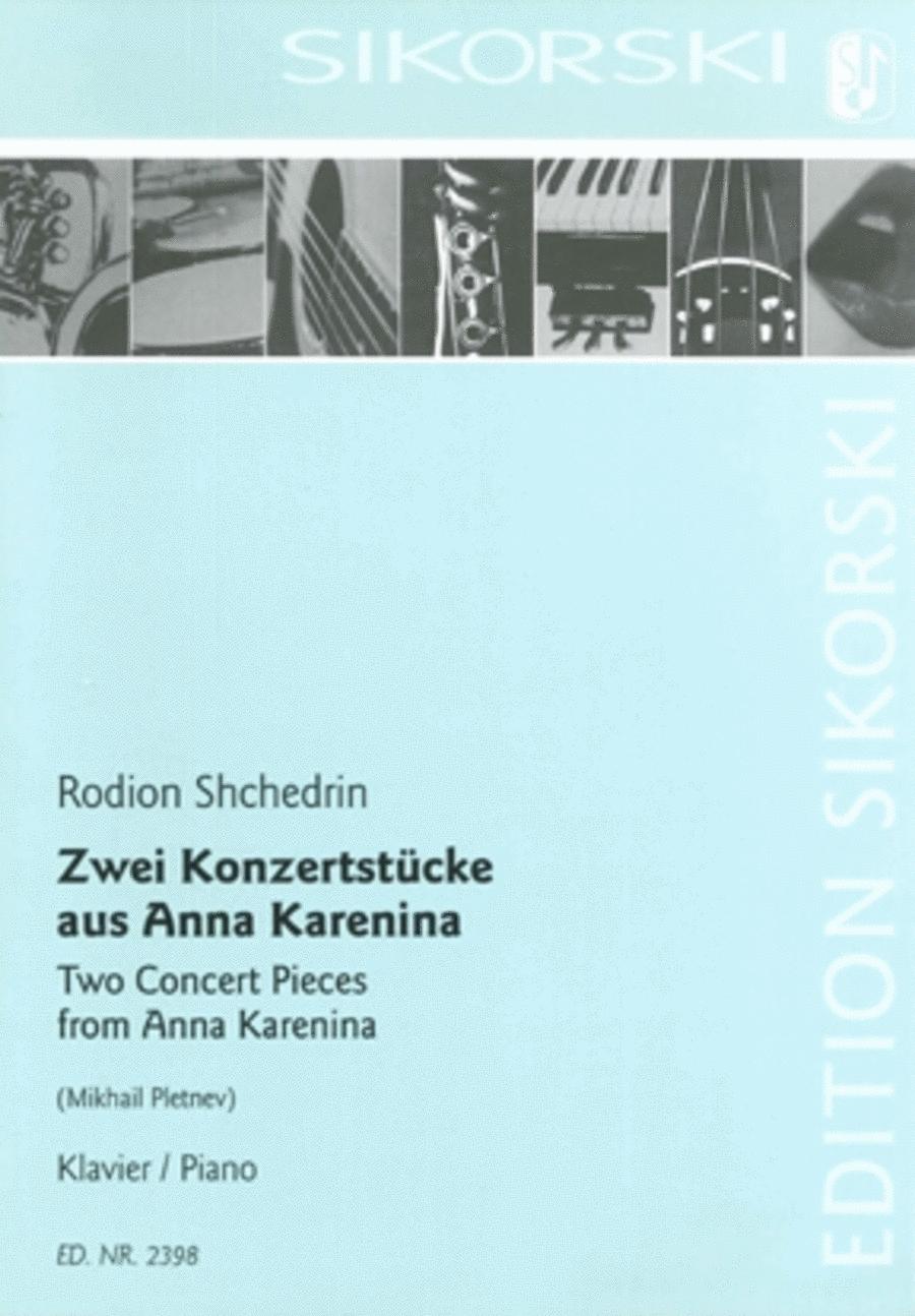 2 Concert Pieces from Anna Karenina