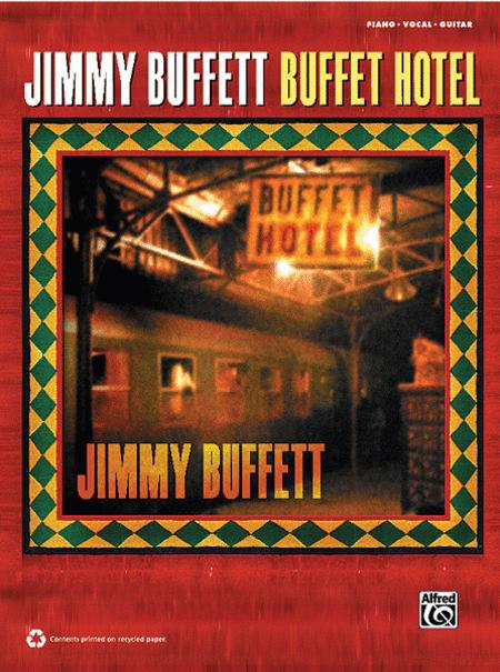Jimmy Buffett -- Buffet Hotel