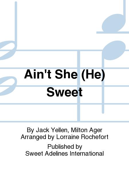 Ain't She (He) Sweet