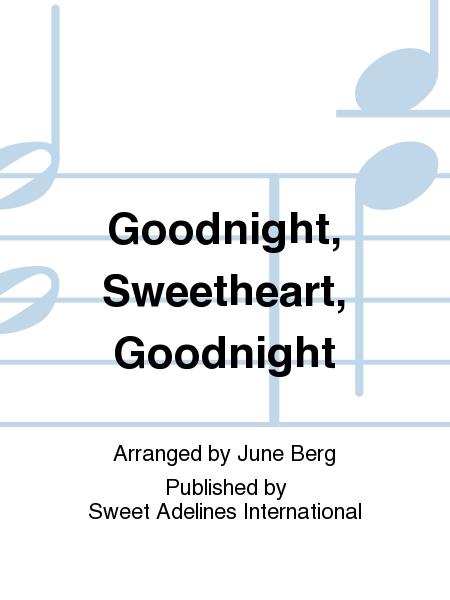 Goodnight, Sweetheart, Goodnight