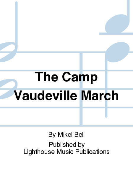 The Camp Vaudeville March